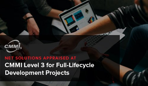 Net Solutions Appraised at CMMI Level 3 for Full-Lifecycle Development Projects