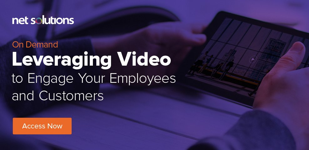 Leveraging Video to Engage Your Employees and Customers