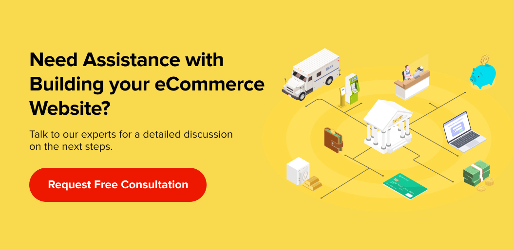 Need Assistance in Builidng Your eCommerce Website