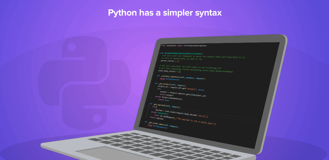 Python has a simpler syntax than PHP