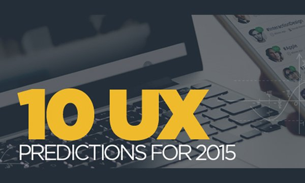 10 UX Predictions for 2015