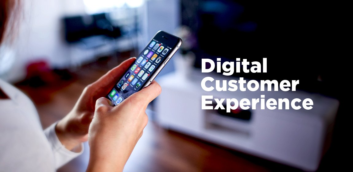 why_digital_customer_experience_strategy