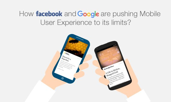 How-Facebook-and-Google-are-pushing-Mobile-User-Ex