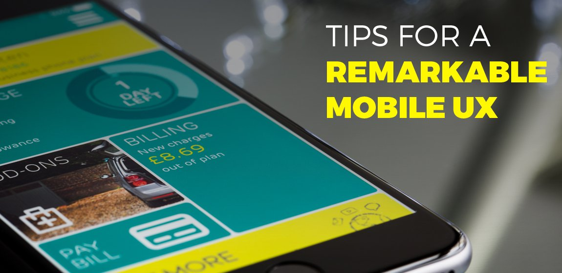 10-Crucial-Steps-Towards-A-Remarkable-Mobile-UX