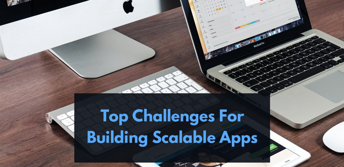 Top Challenges Before CIOs While Building Scalable