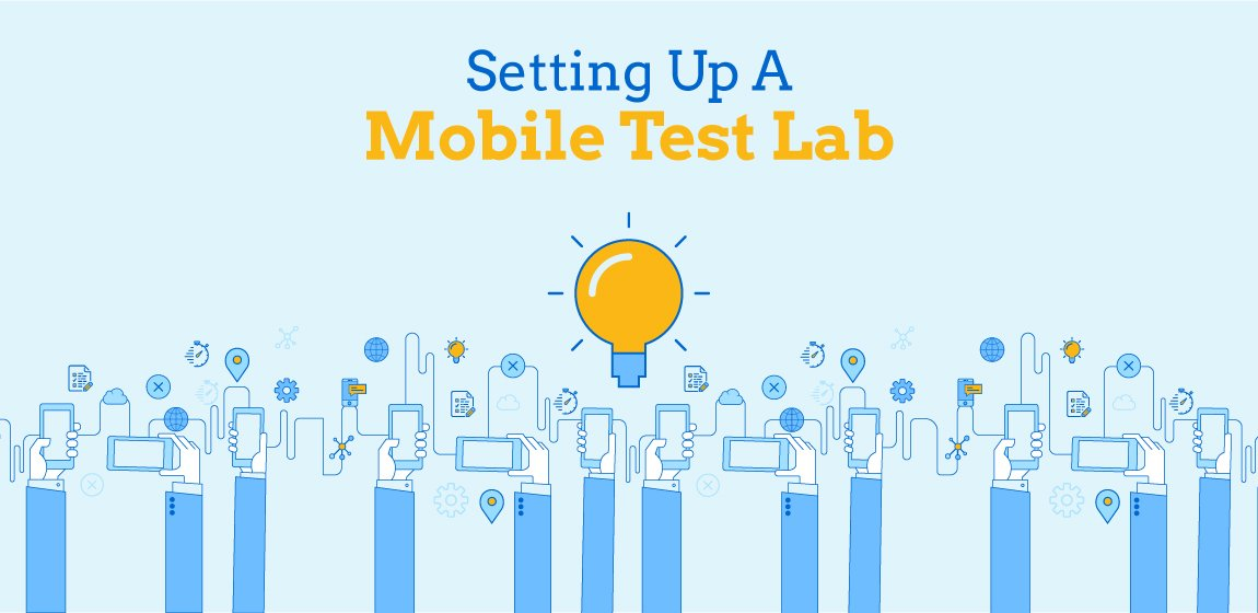 Setting up a Mobile Test Lab