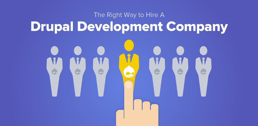 Hiring-the-Right-Drupal-Development-Company-2