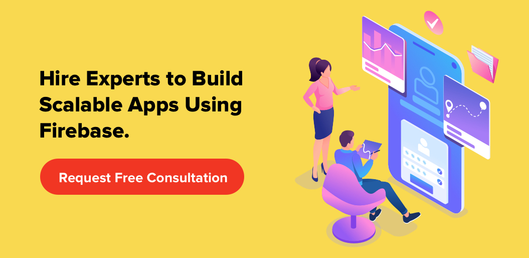 Build Scalable Apps Using Firebase