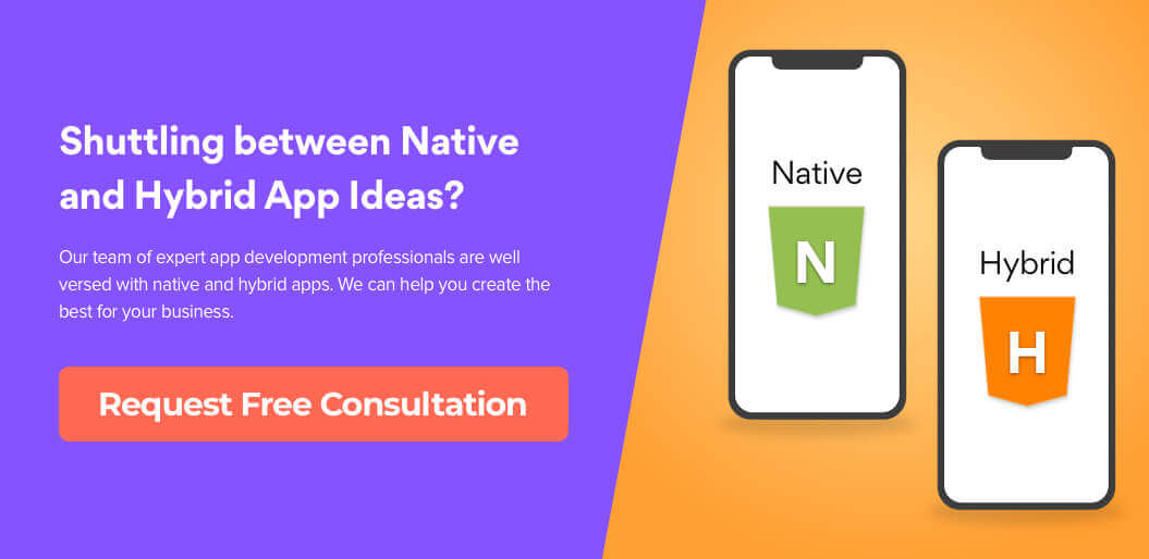 Request Free Consultation for Native and Hybrid app Development