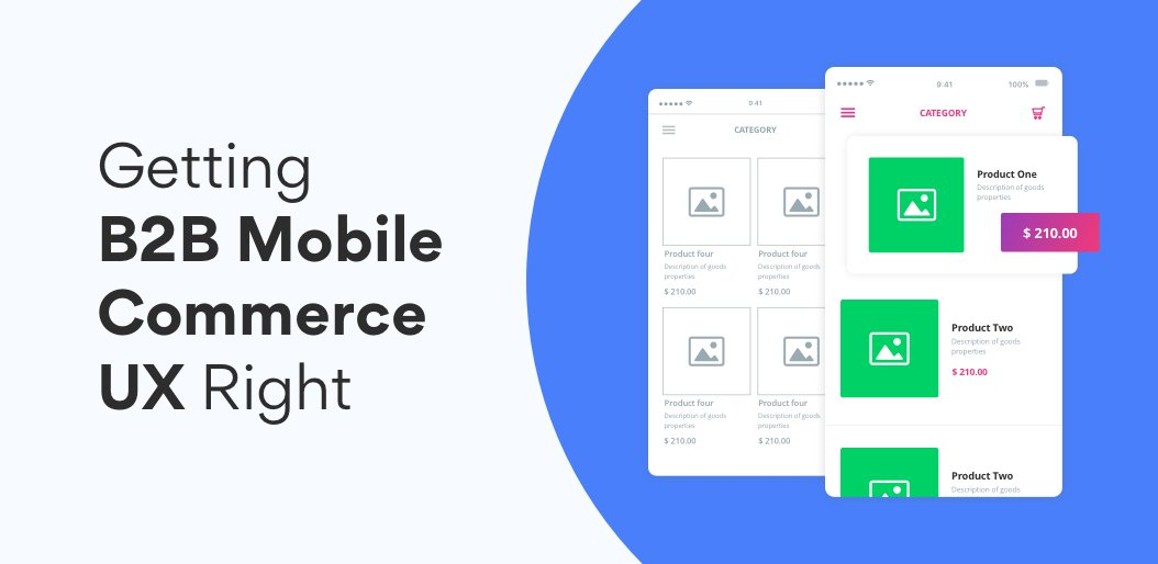 180706_getting_b2b_mobile_commerce_ux_right-1