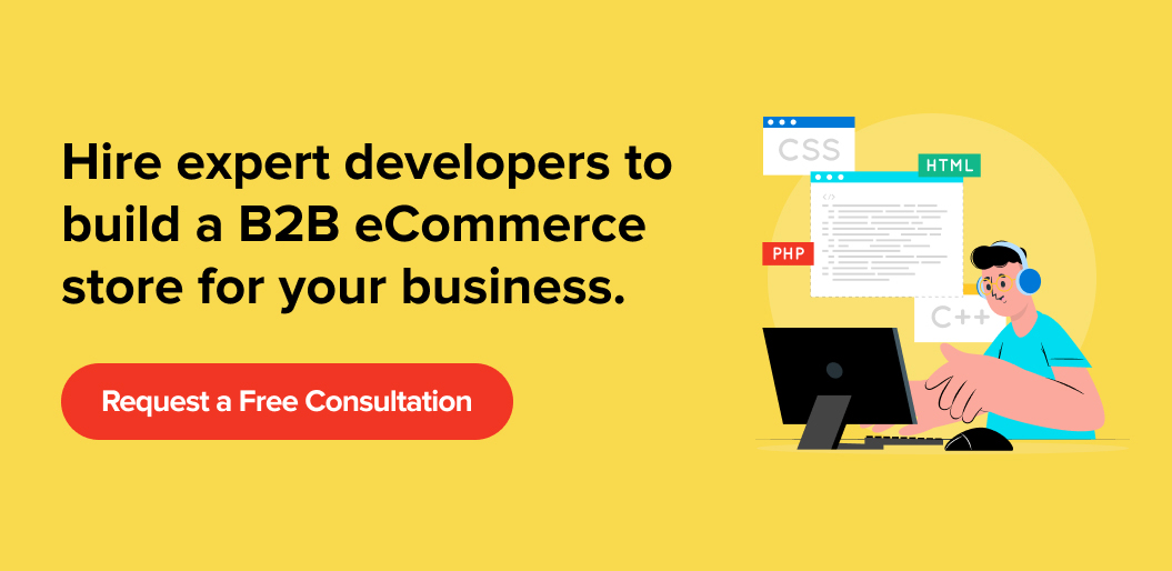 Hire Net Solutions for developing B2B eCommerce digital experiences