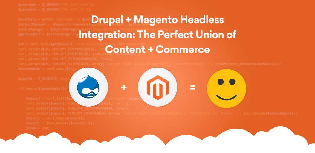 Drupal Magento Headless Integration | Net Solutions