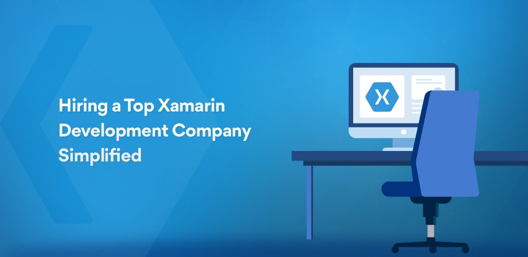 How tio hire a top xamarin app development company