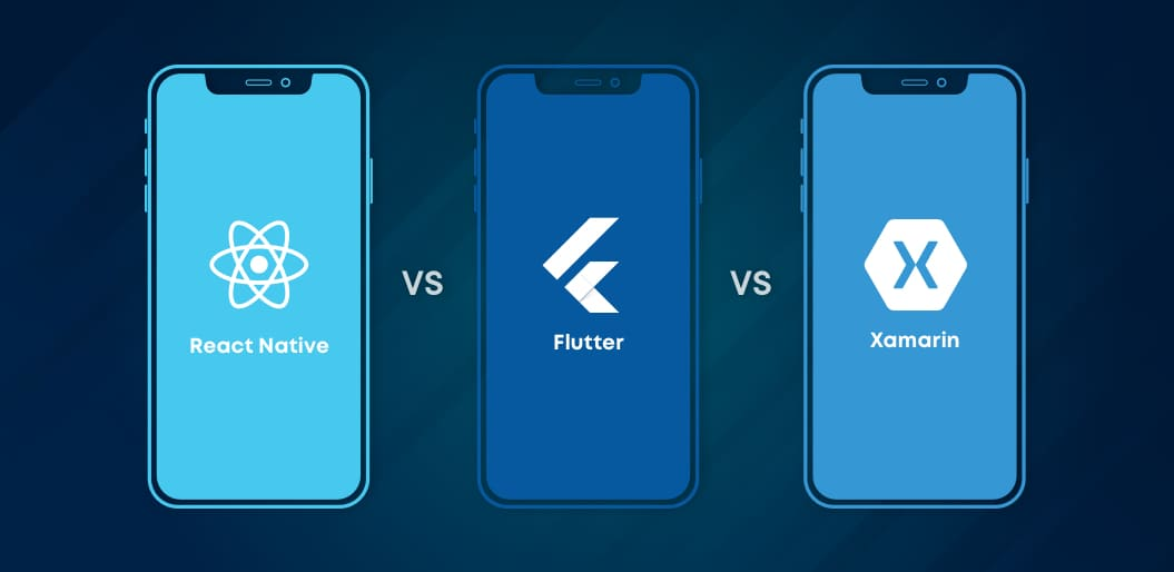 Flutter vs React Native vs Xamarin