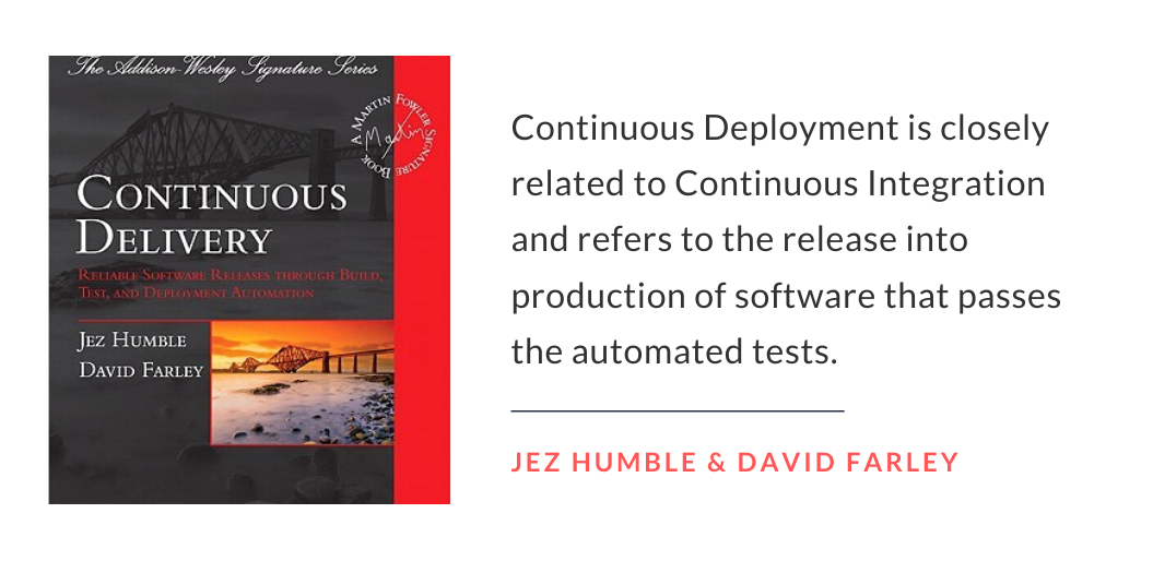 Jez Humble and David Farley quote on continuous deployment