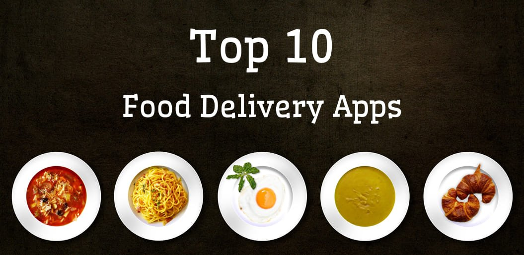 Top 10 Online Food Delivery Apps
