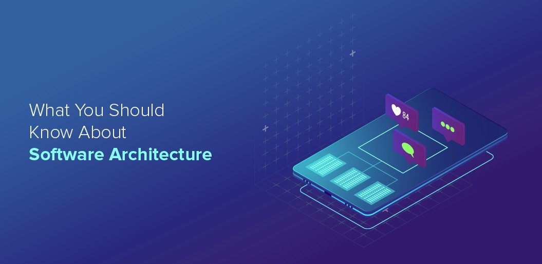 what to know about software architecture