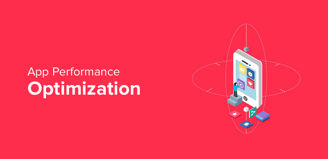 How to Go About App Performance Optimization