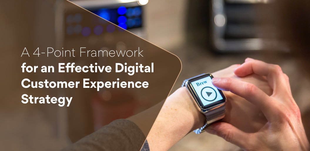 Framework-for-Effective-Digital-Customer-Experience-Strategy