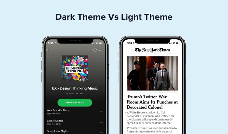 Dark theme vs Light theme, a UX Design Trend