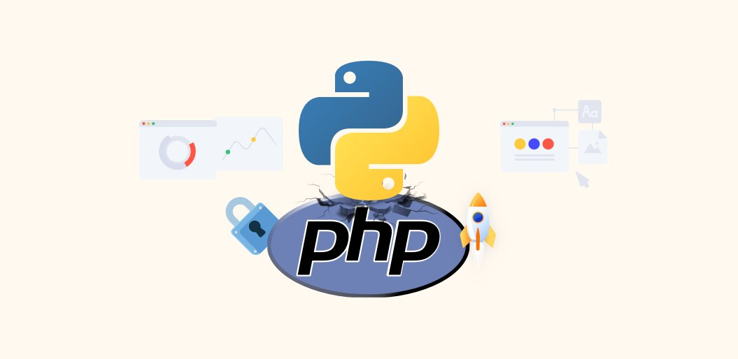 Reasons Why to Choose Python Over PHP for Your Next Project
