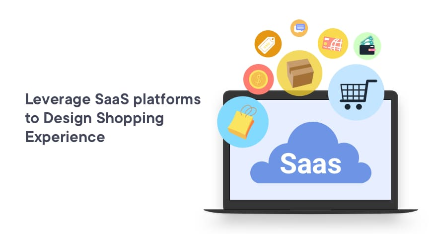 Leverage SaaS Platforms