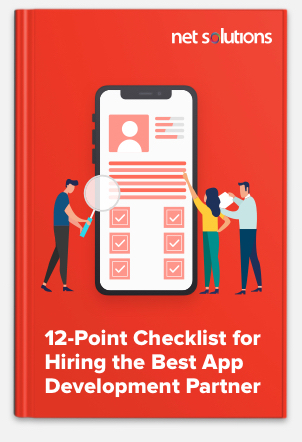 12-Point Checklist For Hiring The Best App Development Partner
