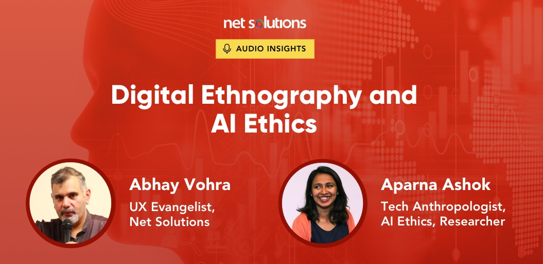 Digital Ethnography and AI Ethics A Conversation with Aparna Ashok