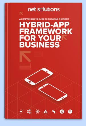A Comprehensive Guide to Hybrid App Frameworks