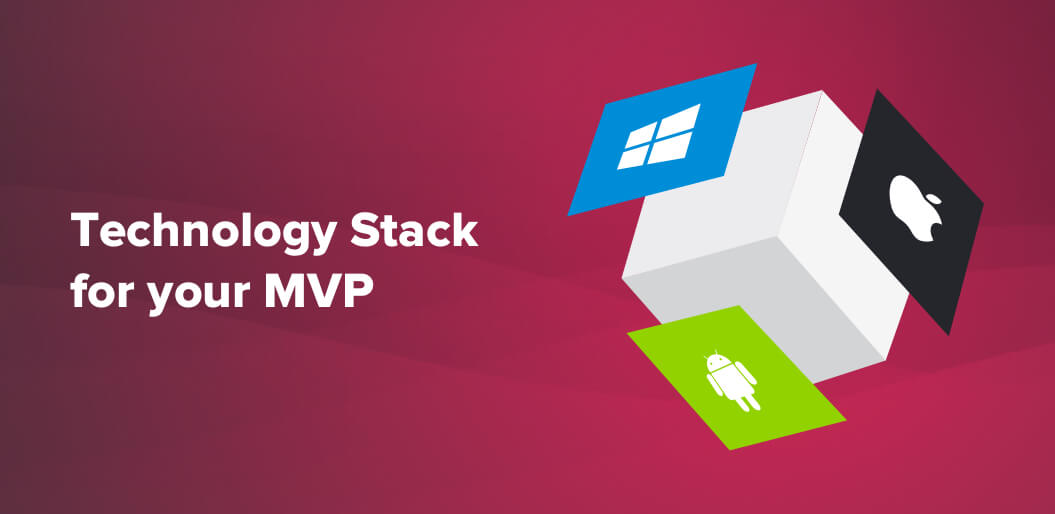 Technology Stack for your MVP