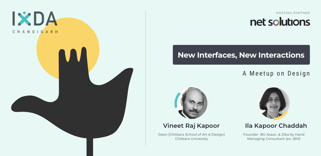 New Interactions, New Interfaces—Meetup with Vineet and Ila