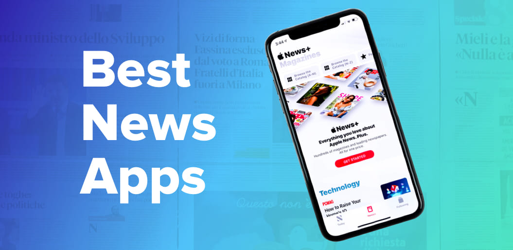 11 Best News Apps For iOS and Android