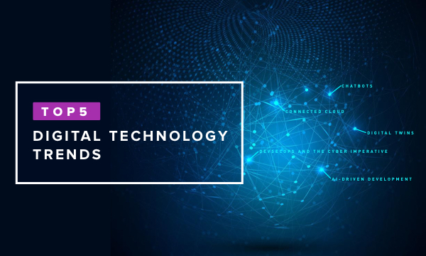 5 Digital Technology Trends