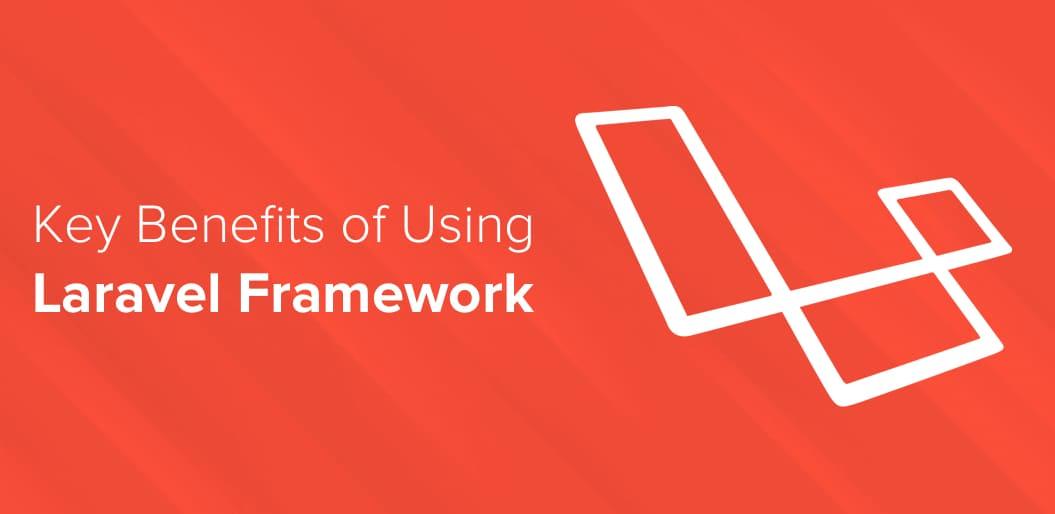 Key benefits of laravel framework