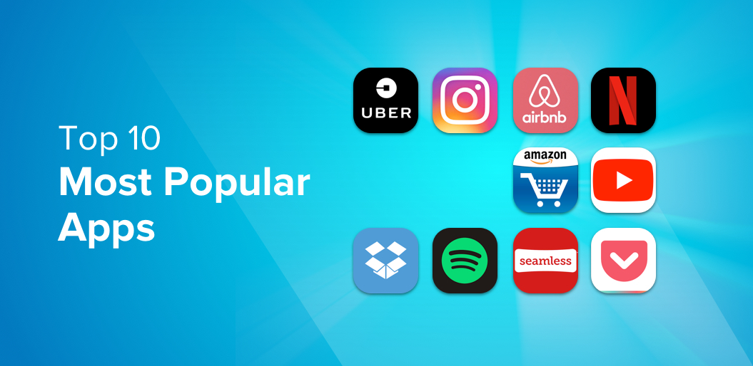 Top 10 Most Popular Apps 2019