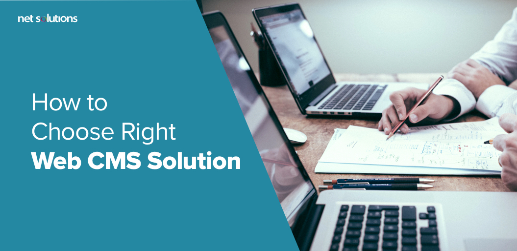 how to choose right web cms solution