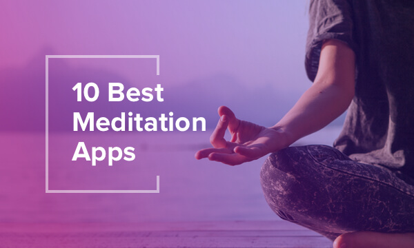 Best Meditation Apps in 2019