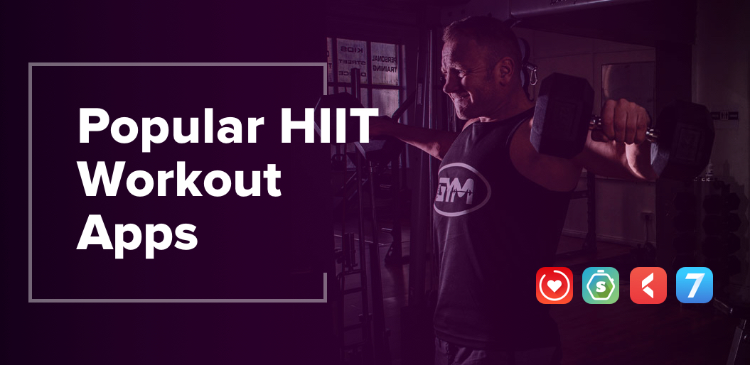 Popular HIIT Workout Apps
