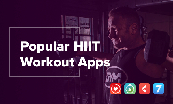 10 Best HIIT Workout Apps for Fitness Enthusiasts