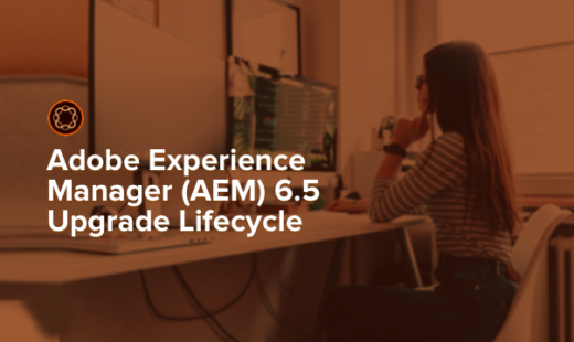 Adobe Experience Manager (AEM upgrade)