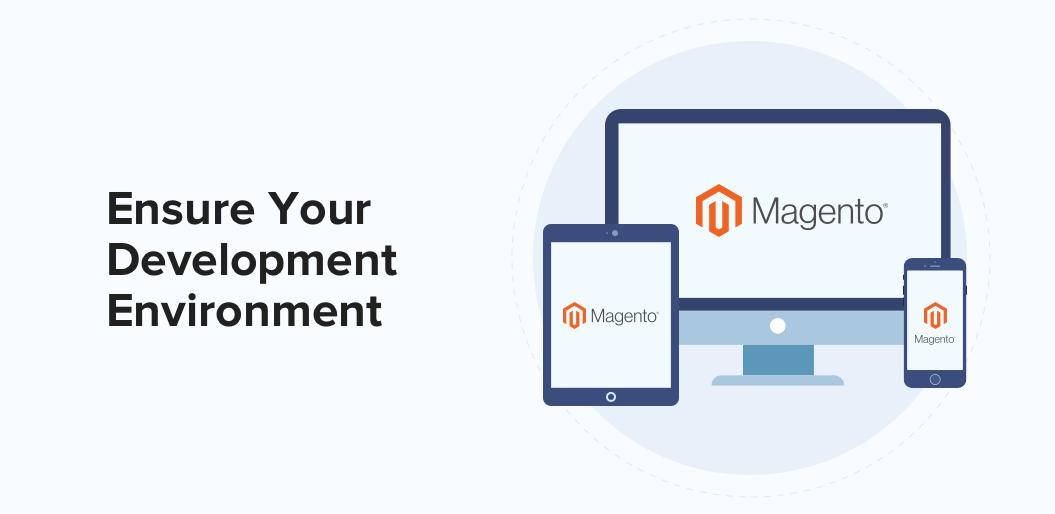 Ensure Your Development Environment