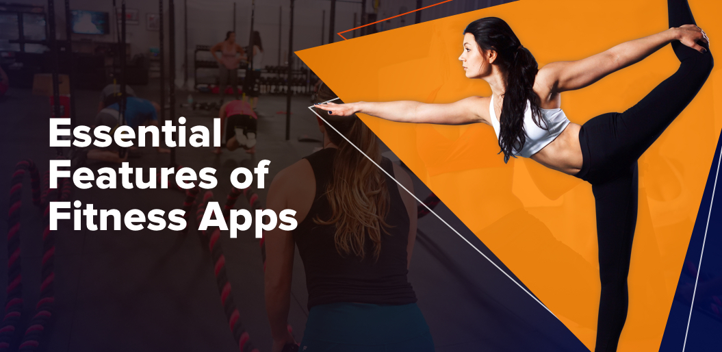 Essential features of fitness app