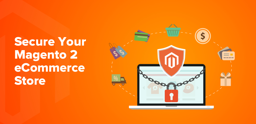 7 Ways How You Can Secure your eCommerce Store with Magento 2