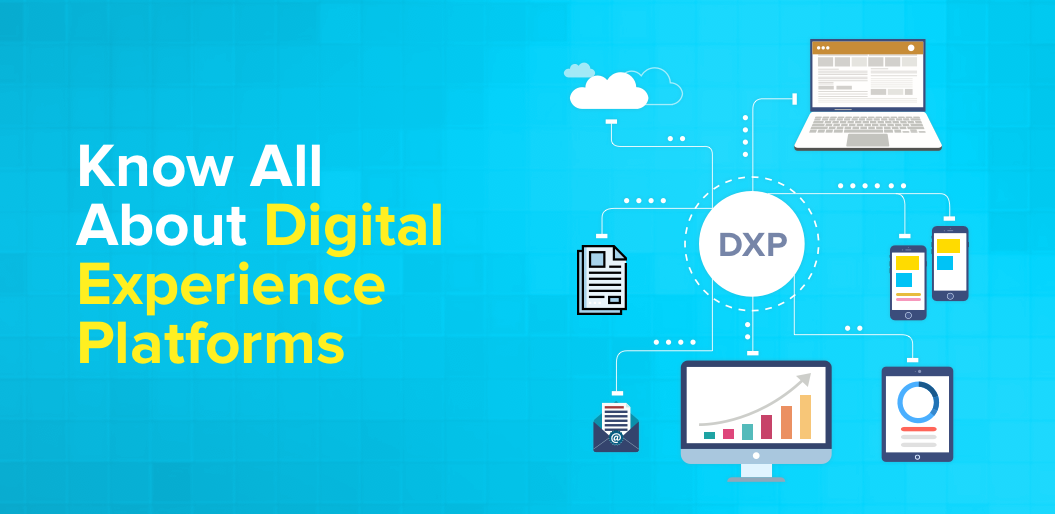 Know About Digital Experience Platform