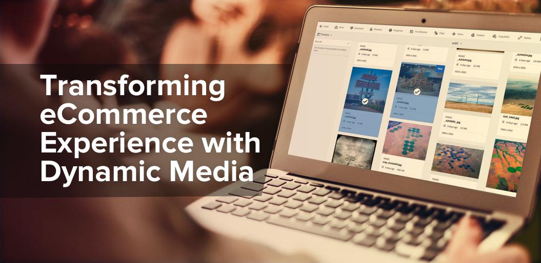 Dynamic Media: AEM Assets for E-Commerce
