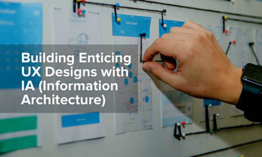 5 Ways Information Architecture in UX Design Helps Build an Amazing Customer Experience
