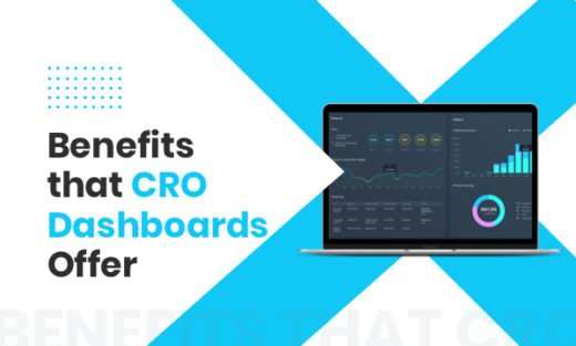 5 Benefits of CRO Dashboards