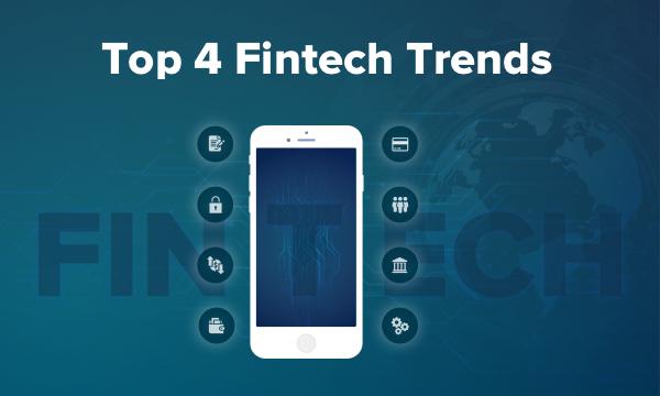 Key 4 fintech trends