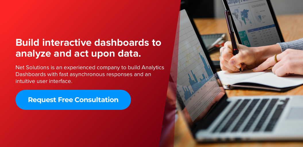 Contact Net Solutions to build Analytics Dashboards