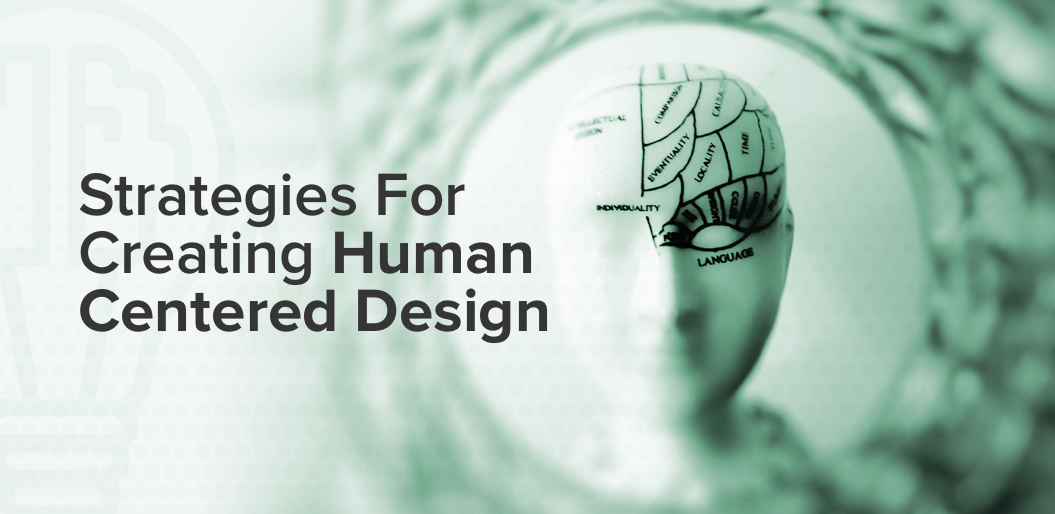 Create a Meaningful Product with Human-Centered Design